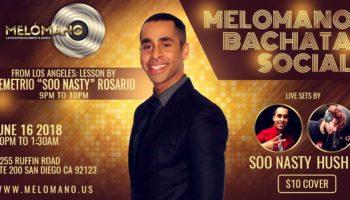 Melómano Bachata Social with Dj Soo Naasty, LA!