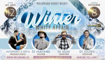 Melómano Winter White Affair Debut Night! 12/8