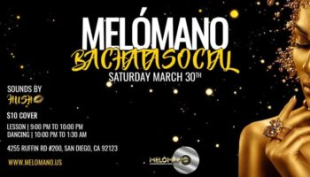 Melómano Black and Gold Bachata Party! 3/30!